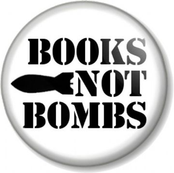 BOOKS NOT BOMBS Pinback Button Badge Peace Message Literature Anti-War Read More Political Protest
